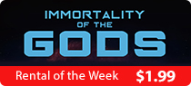 Rental Promo - Immortality of the Gods