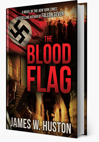 Blood Flag by James W. Huston